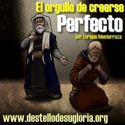 El orgullo de creerse perfecto
