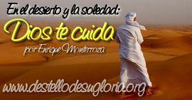En el desierto y la soledad Dios te cuida