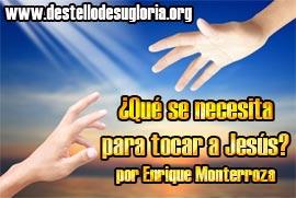 Que-se-necesita-para-tocar-a-Jesus