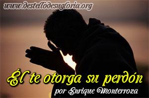 Él te otorga su perdón