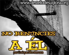 No-renuncies-a-El