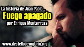 Juan-Pablo-fuego-apagado
