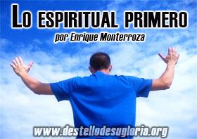 Lo espiritual primero