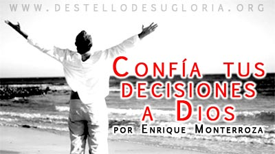 Destello-Confia-tus-decisiones-a-Dios