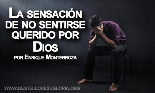 La sensación de no sentirse querido por Dios