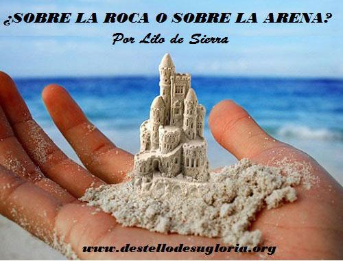 Sobre la arena o sobre la roca temas y devocionales - Ayuda para construir mi casa ...