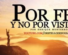 Reflexión en Audio: Por fe y no por vista
