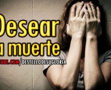 Audio Reflexión: Desear la Muerte