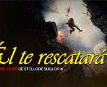 Video de Ánimo: Él te rescatará