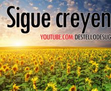 Video: Sigue creyendo