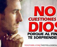 Video: No cuestiones a Dios