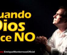 Video: Cuando Dios dice NO