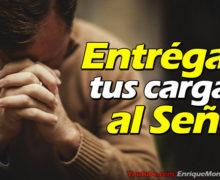 Video: Entrégale tus cargas a Dios