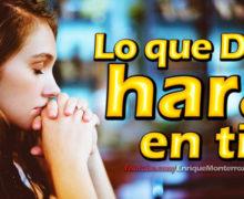 Video: Lo que Dios hará en ti