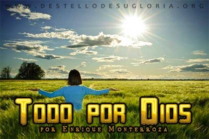 Todo por Dios
