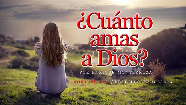 Cuanto-amas-a-Dios-video