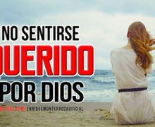Video: No me siento querido por Dios