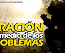 Video: Oración en medio de los problemas