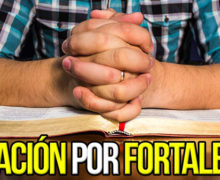 Video: Oración por Fortaleza
