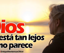 Video: Dios no está tan lejos como parece