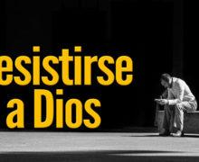 Video: Resistirse a Dios