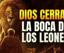 Dios cerrará la boca de los leones – Transmisión