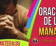 Buscad primeramente a Dios – La Oración de la Mañana
