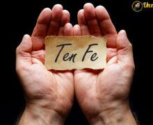 ¡Ten Fe! – Un Mensaje para ti